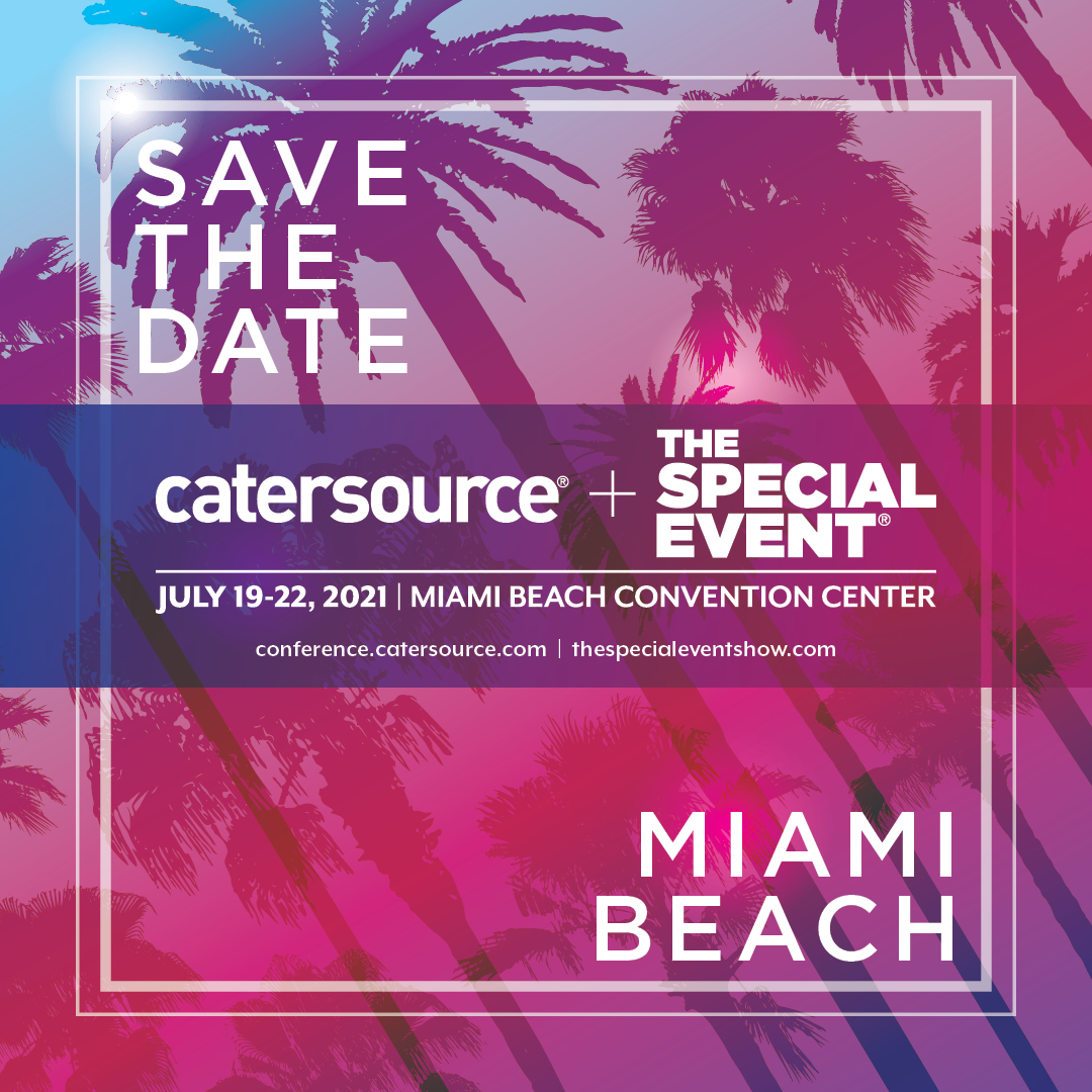 Save the Date - July 19-22, 2021 - Miami Beach Convention Center